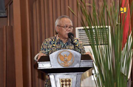 Menteri Basuki Minta Seluruh Jajaran Kementerian PUPR Laksanakan Perintah Presiden