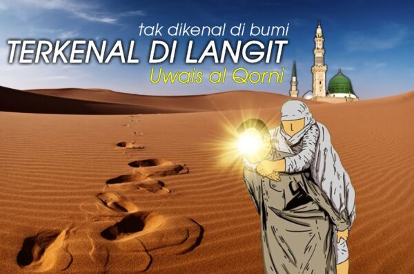 Uwais Al Qorni Sangat Terkenal Di Langit